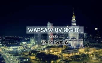 WARSAW UV NIGHT